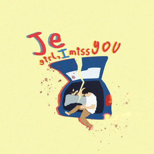 Girl, I Miss You