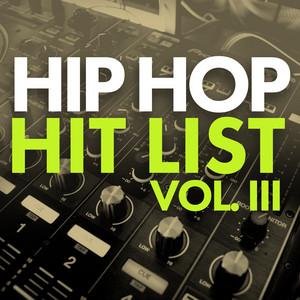 Hip Hop Hit List (Vol. 3)