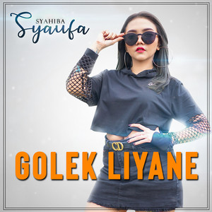 Golek Liyane