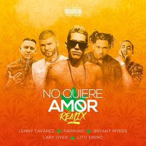 No Quiere Amor (Remix)