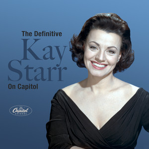 The Definitive Kay Starr On Capitol album