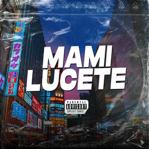 Mami Lucete (Remix)