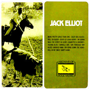 Roll on Buddy - From the Archives - Ramblin' Jack Elliott
