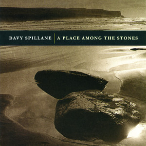 A Place Among The Stones by Davy Spillane
