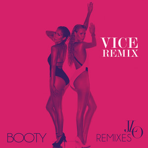 Booty (Vice Remix)