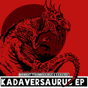 Kadaversaurus Ep