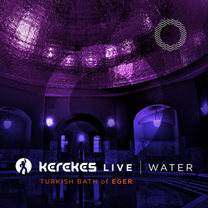 WATER (Live at Turkish Bath of Eger)