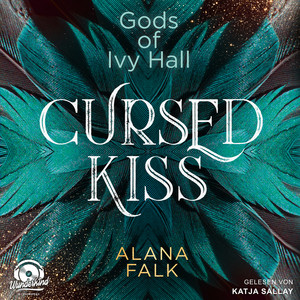 Cursed Kiss - Gods of Ivy Hall, Band 1 (ungekürzt) Audiobook