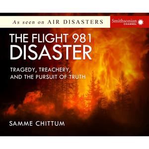 The Flight 981 Disaster - Air Disasters 1 (Unabridged)