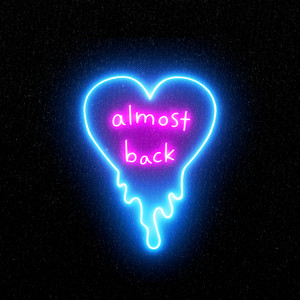 Almost Back (with Phoebe Ryan)