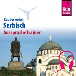 Reise Know-How Kauderwelsch AusspracheTrainer Serbisch Audiobook