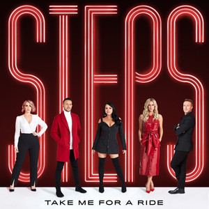 STEPS - Take Me For A Ride