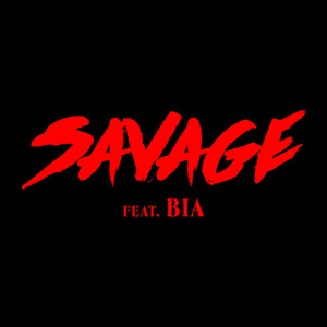 Savage (feat. BIA)