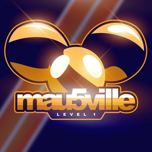 mau5ville: Level 1 - Deadmau5