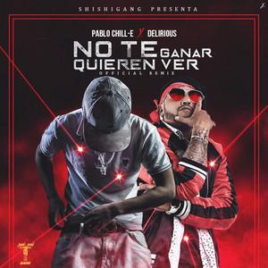 No Te Quieren Ver Ganar (Remix)