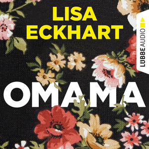 Omama (Ungekürzt) Audiobook