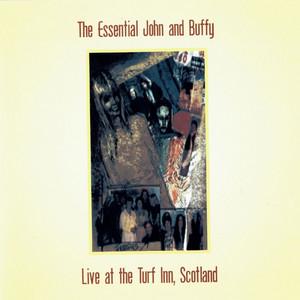 The Essential John and Buffy: Live at the Turf Inn, Scotland (feat. Buffy Ford Stewart) album