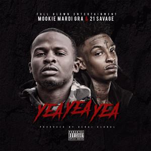 Yea Yea Yea (feat. 21 Savage)