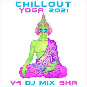 Moon Mission - Chill Out Yoga 2021 DJ Mixed
