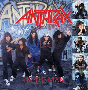 Anthrax – Im the Man (Studio Acapella)