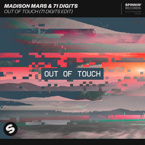 Madison Mars & 71 Digits - Out Of Touch