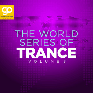 The World Series of Trance, Vol. 3