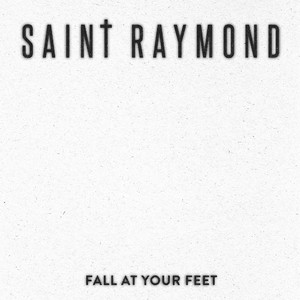 Fall At Your Feet
