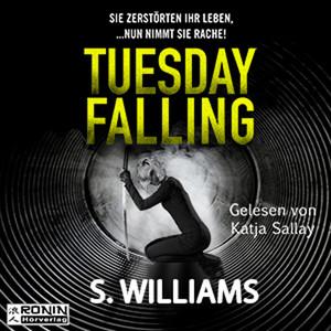 Tuesday Falling (Ungekürzt) Audiobook