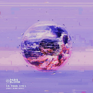 In Your Eyes (Paris Blohm Remix)