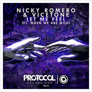 Nicky Romero & Vicetone ft When We Are Wild – Let Me Feel (Acapella)