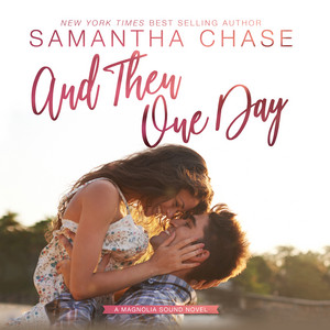 And Then One Day - Magnolia Sound, Book 4 (Unabridged)