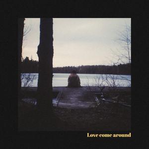 Love Come Around