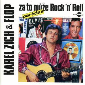 Karel Zich - Paráda, Vol. 2 (Za To Může Rock'N'Roll)