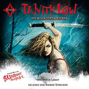 Tanith Low - Die ruchlosen Sieben Audiobook