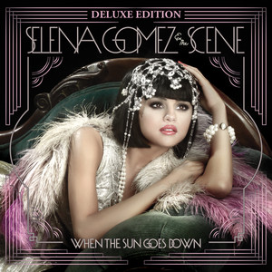 When the Sun Goes Down (Deluxe Edition)