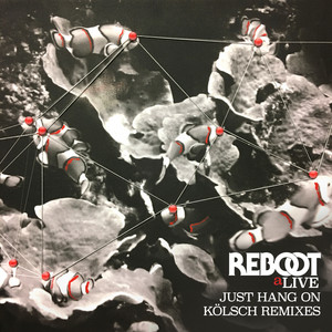 Just Hang On - Kölsch Remix cover art