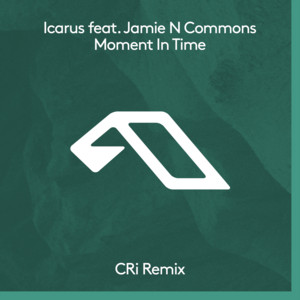 Moment In Time (CRi Remix)