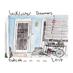 Lackluster Dreamers album