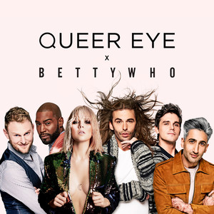 """All Things (From """"Queer Eye"""")"""