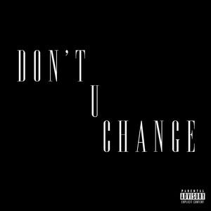 Don't U Change