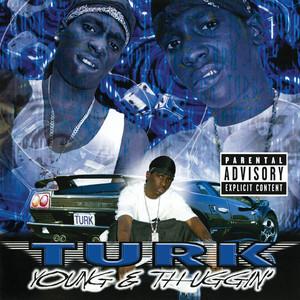Young & Thuggin' album