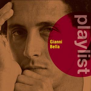 Playlist: Gianni Bella - Gianni Bella