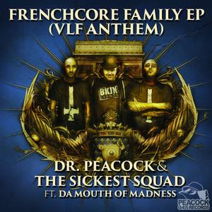 Frenchcore Family - VLF Anthem