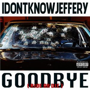 Goodbye ( Ride or Die )
