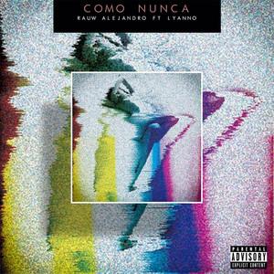 Como Nunca (feat. Lyanno)