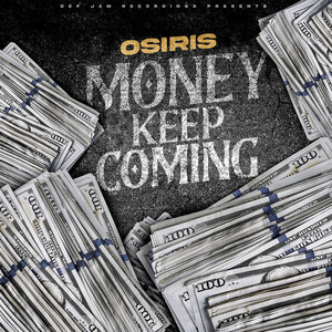 Money Keep Coming