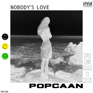 Nobody's Love Remix (ft. Popcaan)