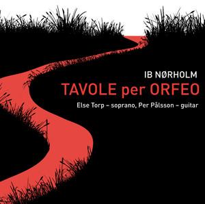 Tavole per Orfeo, Op. 42: III. Eurydice spotter klippernes dans till Orfeus' sang (Eurydice Mocking the Rocks Dancing to Orpheus Song) cover art