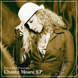 Extra R&B Presents Chante Moore