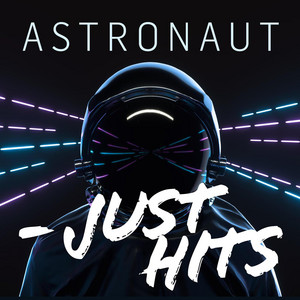 Astronaut - Just Hits - Birdy